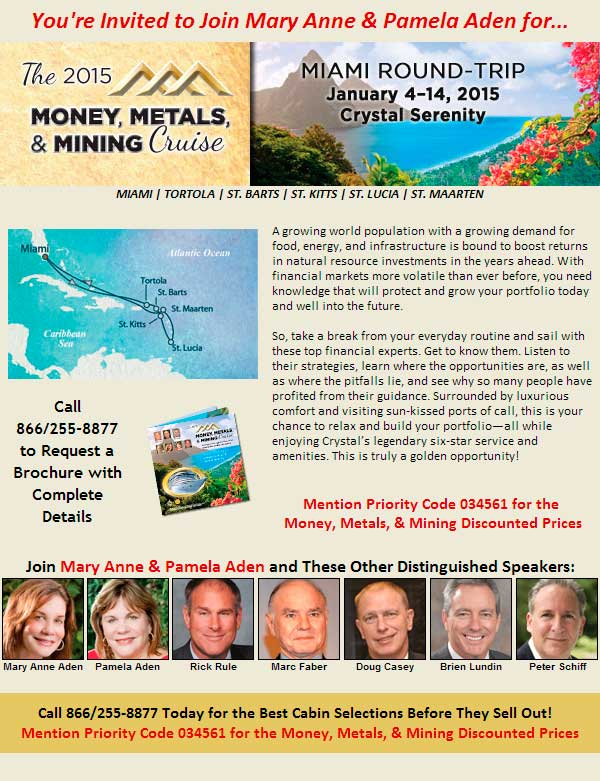 The 2015 Money, Metals, & Mining Cruise